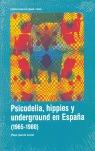 PSICODELIA HIPPIES Y UNDERGROUND EN ESPAÑA 1965-19.