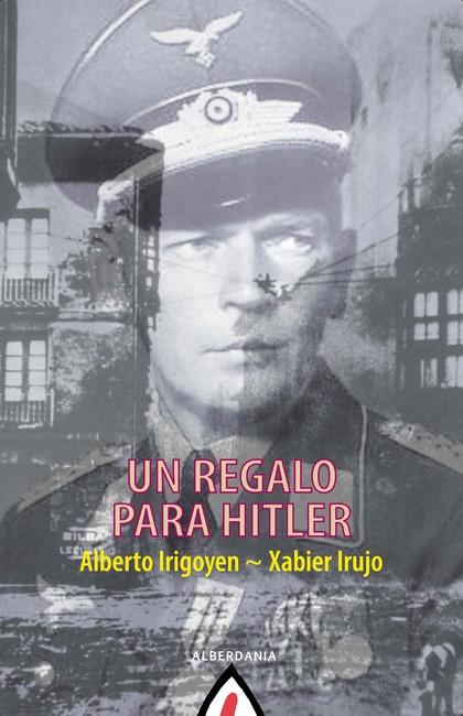 UN REGALO PARA HITLER