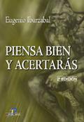 PIENSA BIEN Y ACERTARÁS
