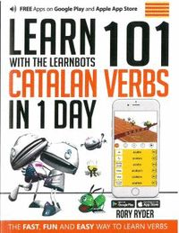 LEARN 101 CATALAN VERBS IN THE 1 DAY