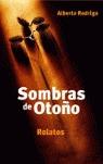 SOMBRAS DE OTOÑO