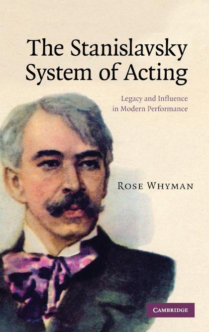 THE STANISLAVSKY SYSTEM OF ACTING