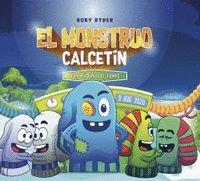 EL MONSTRUO CALCETÍN Y LA MÁQUINA DEL TIEMPO