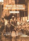 HACIA EL RIVAL DE LA CONTIENDA : EL AVANCE DEL EJÉRCITO FRANGUISTA : SAN SEBASTIÁN, CASTELLÓN,