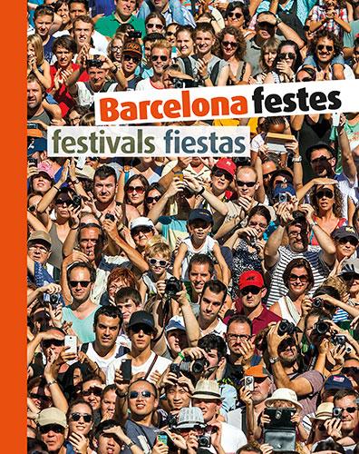 BARCELONA FESTES                                                                FESTIVALS ? FIE