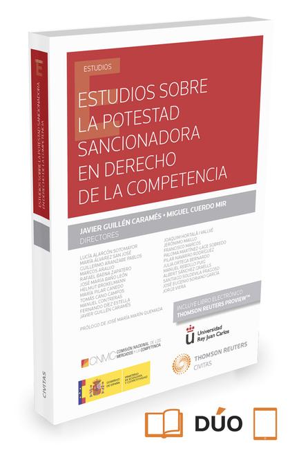 ESTUDIOS SOBRE LA POTESTAD SANCIONADORA EN DERECHO DE LA COMPETENCIA (PAPEL + E-.