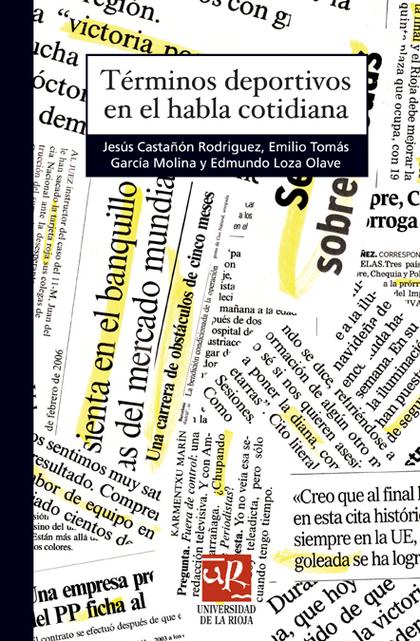 TÉRMINOS DEPORTIVOS EN EL HABLA COTIDIANA.