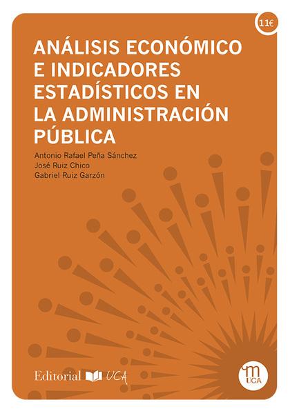 ANALISIS ECONOMICO E INDICADORES ESTADISTICOS EN LA ADMINISTRACION PUBLICA
