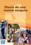 DIARIO DE UNA MAMÁ CANGURO : MANUAL DEL PORTEO ADAPTADO