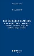 LOS DERECHOS HUMANOS Y EL DERECHO NATURALDE CÓMO EL HOMBRE IMAGO DEI SE T. DIP, RI