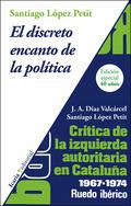 EL DISCRETO ENCANTO DE LA POLÍTICA. CRÍTICA DE LA IZQUIERDA AUTORITARIA EN CATALRUEDO IBÉRICO.