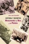 HISTORIA Y SECRETOS : MANZANAREZ EL REAL Y LA PEDRIZA