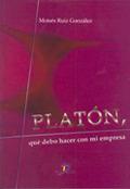 PLATÓN, QUÉ DEBO HACER EN MI EMPRESA