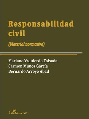 RESPONSABILIDAD CIVIL. (MATERIAL NORMATIVO)
