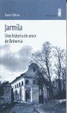 JARMILA: UNA HISTORIA DE AMOR DE BOHEMIA