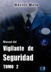 MANUAL DEL VIGILANTE DE SEGURIDAD. TOMO II.