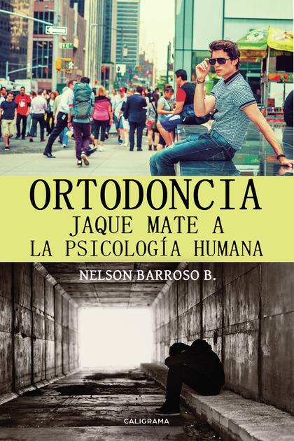 ORTODONCIA. ENFERMEDAD DEL SIGLO XXI