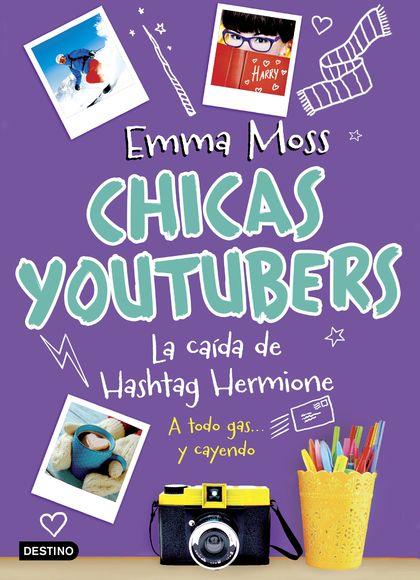 CHICAS YOUTUBERS. LA CAÍDA DE HASHTAG HERMIONE.