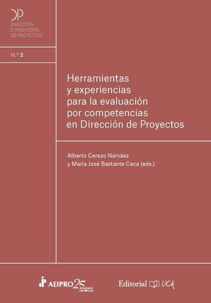 HERRAMIENTAS Y EXPERIENCIAS PARA LA EVALUACIÓN POR COMPETENCIAS EN DIRECCIÓN DE
