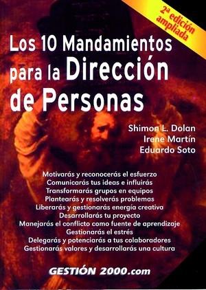 LOS 10 MANDAMIENTOS PARA LA DIRECCIÓN DE PERSONAS: MOTIVARÁS Y RECONOCERÁS EL ESFUERZO, COMUNIC