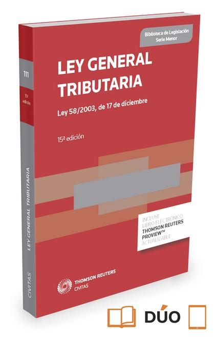 LEY GENERAL TRIBUTARIA (PAPEL + E-BOOK). LEY 58/2003, DE 17 DE DICIEMBRE