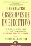 LAS CUATRO OBSESIONES DE UN EJECUTIVO: EL RETO DEL NUEVO LÍDER PASA PO