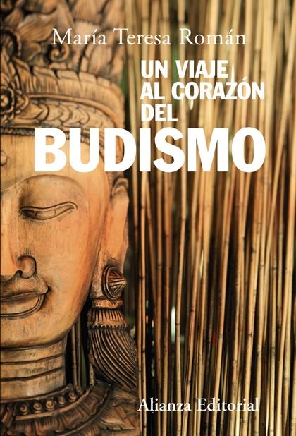 Un viaje al corazón del budismo