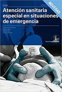 ATENCIÓN SANITARIA ESPECIAL EN SITUACIONES DE EMERGENCIA.