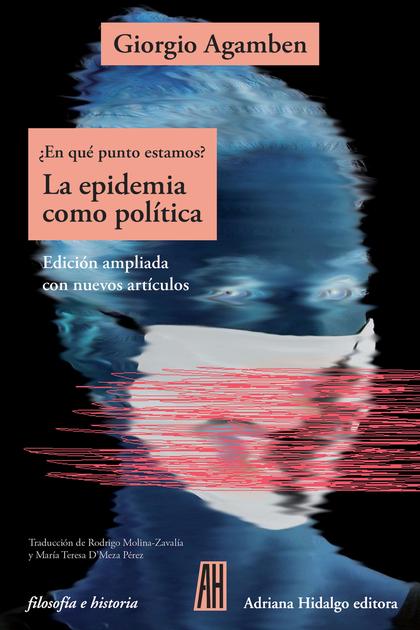 LA EPIDEMIA COMO POLÍTICA (NE).