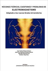 NOCIONES TEÓRICAS, CUESTIONES Y PROBLEMAS DE ELECTROMAGNETISMO. ADAPTADO A LOS N.
