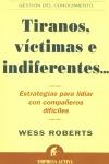 TIRANOS VICTIMAS E INDIFERENTES