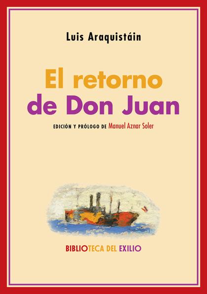 EL RETORNO DE DON JUAN.