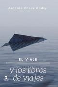 EL VIAJE Y LOS LIBROS DE VIAJES.