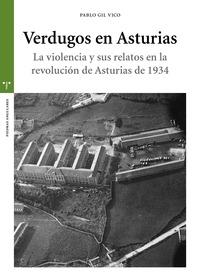 VERDUGOS DE ASTURIAS                                                            LA VIOLENCIA Y