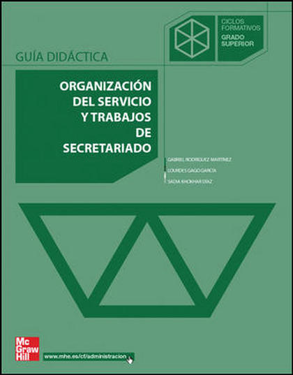 ORGANIZACIÓN DEL SERVICIO Y TRABAJOS DEL SECRETARIADO, GRADO SUPERIOR