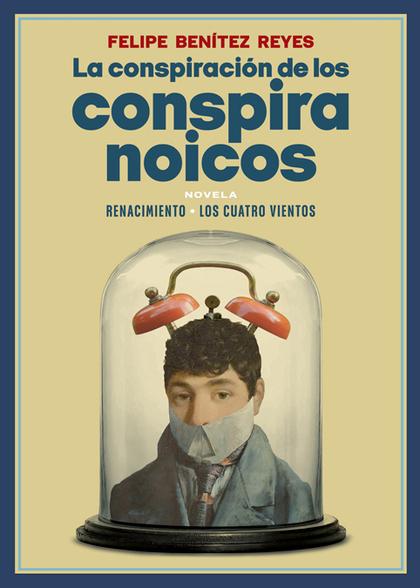 LA CONSPIRACIÓN DE LOS CONSPIRANOICOS