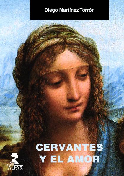 CERVANTES Y EL AMOR.