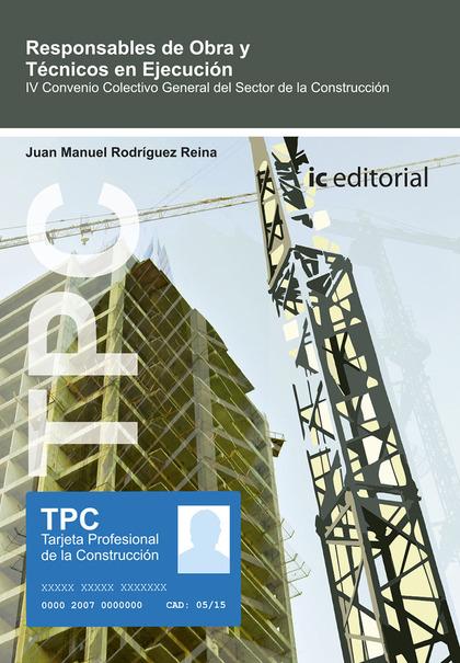 TPC - RESPONSABLE DE OBRA Y TÉCNICOS DE EJECUCIÓN.
