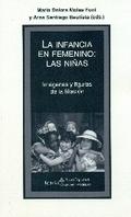 INFANCIA EN FEMENINO: LAS NIÑAS.