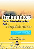 ORDENANZAS, PRINCIPADO DE ASTURIAS. TEST DEL TEMARIO Y PRUEBAS PSICOTÉCNICAS