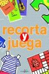 RECORTA Y JUEGA