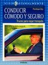 CONDUCIR COMODO Y SEGURO