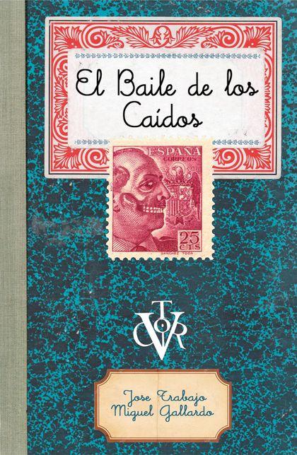 EL BAILE DE LOS CAÍDOS.