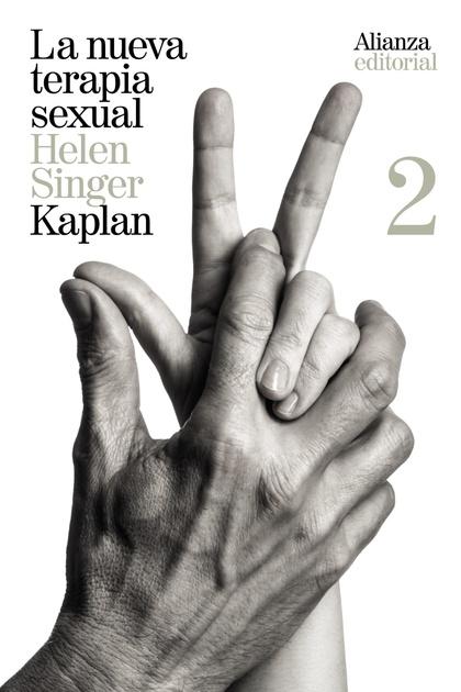 LA NUEVA TERAPIA SEXUAL, 2. TRATAMIENTO ACTIVO DE LAS DISFUNCIONES SEXUALES