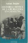 HISTORIA CRÍTICA DE LA BURGUESÍA EN CATALUÑA