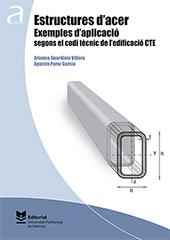Estructures d'acer. Exemples d'aplicació segons el codi tècnic de l'edificació CTE