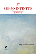 EL SIGNO INFINITO. RELATOS COMPLETOS (1998-2016)