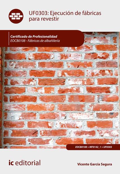 EJECUCIÓN DE FÁBRICAS PARA REVESTIR. EOCB0108.