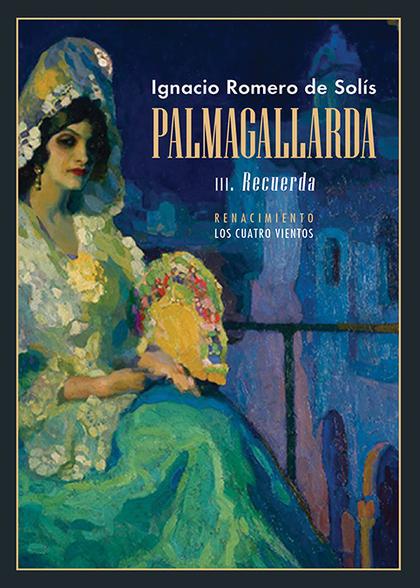 PALMAGALLARDA. III                                                              RECUERDA