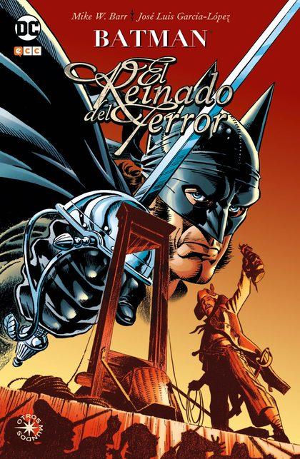 BATMAN: EL REINADO DEL TERROR